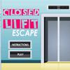Closed Lift Escape
