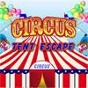 Circus Tent Escape