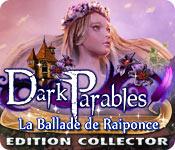 Dark Parables: La Ballade de Raiponce