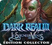 Dark Realm: Le Seigneur des Vents