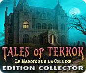 Tales of Terror: Le Manoir sur la Colline