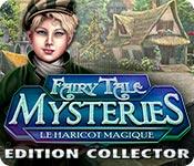 Fairy Tale Mysteries: Le Haricot Magique