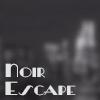 Noir Escape