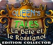 Queen's Tales: La Bête et le Rossignol
