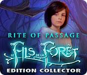 Rite of Passage: Le Fils de la Forêt