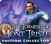 The Torment of Mont Triste